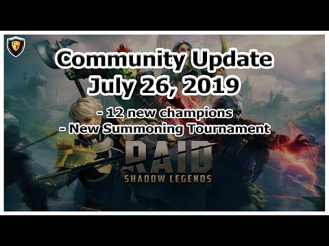 RAID Shadow Legends | Community Update | July 26, 2019 | New Champs / Summoning Tournament