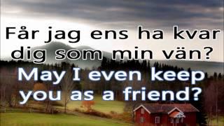 Snälla bli min- Veronica Maggio (Lyrics in English and Swedish)