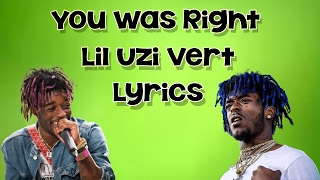 You Were Right | Lil Uzi Vert | Lyric Video