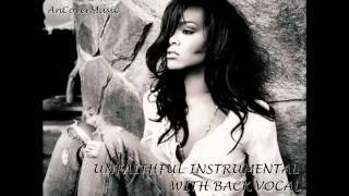 Rihanna - Unfaithful (Instrumental With Back Vocals)