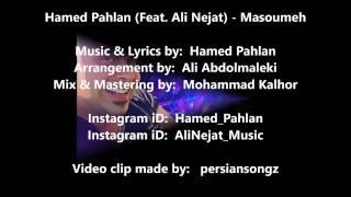 Hamed Pahlan-Masoumeh (Feat Ali Nejat)[NEW 2016