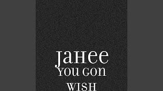 You Gon Wish