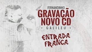 Chamada Para a Gravação de Galileu - Novo CD de Fernandinho