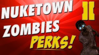 Black Ops 2: Nuketown Zombies Perk Location Spawn System Explained