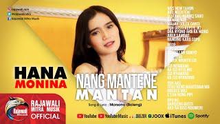 Nang Mantene Mantan - Hana Monina