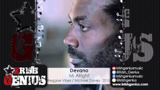 Devano - Mi Alright [Reggae Vibes Riddim] November 2015