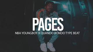 "(FREE) 2018 NBA Youngboy X Quando Rondo Type Beat "" Pages "" (Prod By TnTXD)"