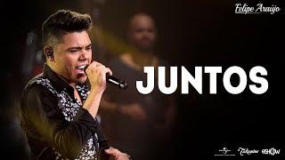 Felipe Araújo - Juntos | DVD 1dois3