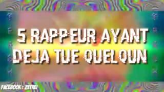 5 Rappeur Ayant Déjà Tué quelqu'un - 5 Rapper How KILLED someone // By ZeTrei // Thanks To RAP VVS
