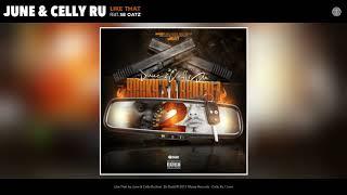 June & Celly Ru - Like That (feat. Sb Oatz) (Audio)