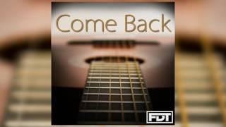 FDT Come Back - Drumless (www.FreeDrumlessTracks.net)