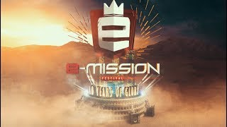 22-07-2017 - E-Mission Outdoor Festival - 10 Years of Glory - Trailer [HD]