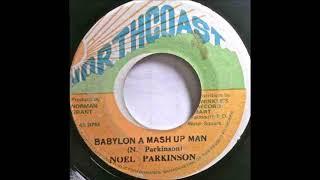Noel Parkinson - Babylon A Mash Up Man