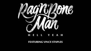 Rag'n'Bone Man - Hell Yeah ft. Vince Staples