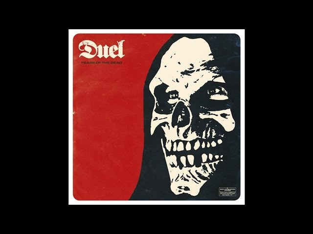 Audio de ''Fears of the dead'', de Duel.