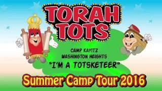 TORAH TOTS - Camp Kayitz TT show - TOTSKETEER