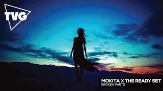 Mokita x The Ready Set - Broken Parts
