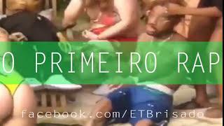 ET Brisado - Primeiro Rap (Versão Original)