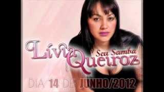 Livia Queiroz Lançamento - Seu Samba  _  14/Jun/2012