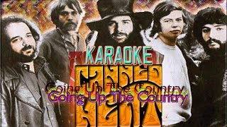 Canned Heat * Karaoke Of Going Up The Country