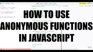 How To Use Anonymous Functions In JavaScript