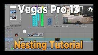 Sony Vegas Pro 13 Tutorial - Nesting Projects