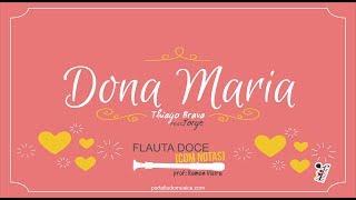 Dona Maria - Thiago Brava FEAT Jorge  | Flauta Doce [COM NOTAS]