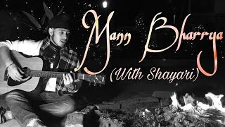 Punjabi Song Of The Year- MANN BHARRYA (w/Shayari)  B Praak,Jaani   Acoustic Singh Cover