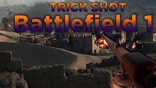 TrickShot em Battlefield 1