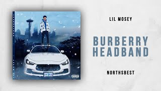 Lil Mosey - Burberry Headband (Northsbest)