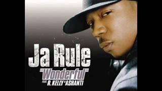Ja Rule - Wonderful (feat. Ashanti, R Kelly)