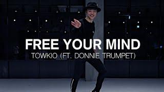FREE YOUR MIND - TOWKIO(FEAT. DONNIE TRUMPET ) / FUN Q CHOREOGRAPHY