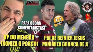 VP do Flamengo ironiza pênalti de Felipe Melo! Pai de Reinier minimiza bronca de Jorge Jesus!