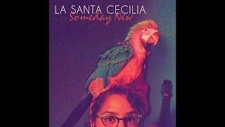 La Santa Cecilia -La Morena