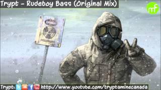 Trypt - Rudeboy Bass