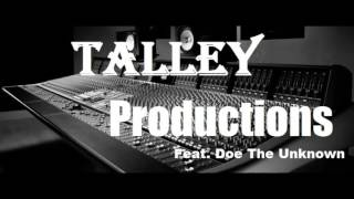 Talley Productions Feat. Doe The Unknown - DDT (Sample)