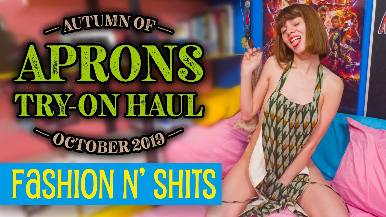 Autumn of Aprons Try-On Haul, October 2019 • Fashion N' Shits