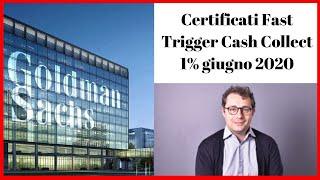 Goldman Sachs: arrivano i Fast Trigger Cash Collect