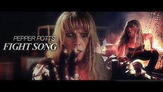 ✗ Pepper Potts || FIGHT SONG.