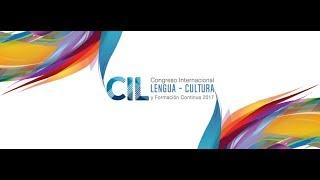 Ceremonia de Inauguración del Congreso Internacional Lengua-Cultura y Formación Continua  2017