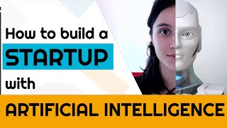 How to build a STARTUP with A.I.