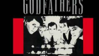 The Godfathers-I want you