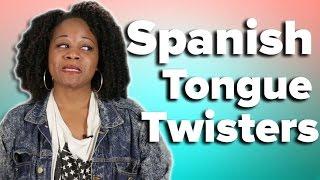 People Pronounce Spanish Tongue Twisters