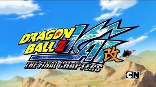Dragon Ball Z Kai: The Final Chapters Opening LATINO   Cartoon Network