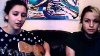 Flume- Bon Iver (Cover by Julia Piker and Maddy)