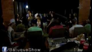 Batuque Show - Tô te filmando (Os Travessos)