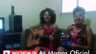 As Manas - Fotos Não Revelam Fatos (Raneychas COVER)