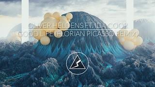 Oliver Heldens ft. Ida Coor - Good Life (Florian Picasso Remix)