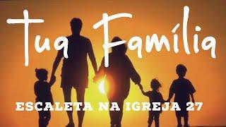 Tua Família - Anjos de Resgate Escaleta na Igreja 27