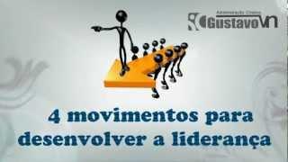 4 Movimentos para Desenvolver a Liderança